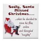 Santa Missed Christmas Tile Coaster