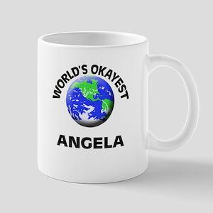 World's Okayest Angela Mugs