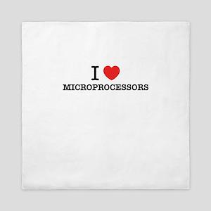 I Love MICROPROCESSORS Queen Duvet