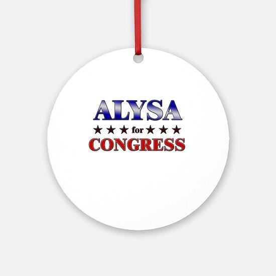 ALYSA for congress Ornament (Round)