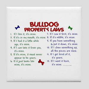Bulldog Property Laws 2 Tile Coaster