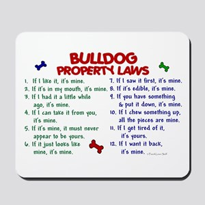 Bulldog Property Laws 2 Mousepad