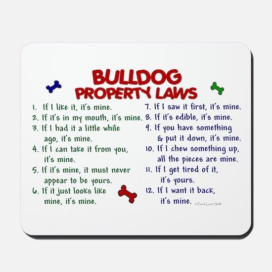 Bulldog Property Laws 2 Mousepad