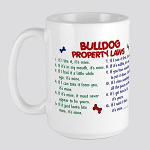 Bulldog Property Laws 2 Large Mug