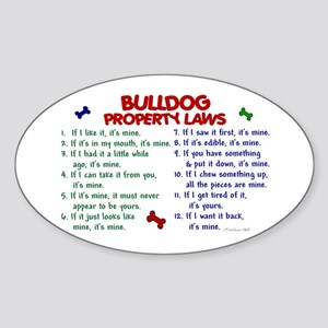 Bulldog Property Laws 2 Oval Sticker