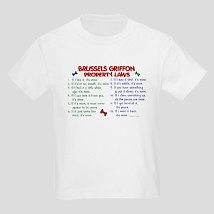 Brussels Griffon Property Laws 2 Kids Light T-Shir