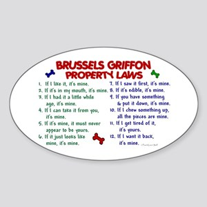 Brussels Griffon Property Laws 2 Oval Sticker