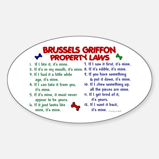 Brussels Griffon Property Laws 2 Oval Decal