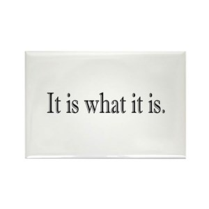 it is what it is gifts cafepress