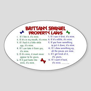 Brittany Spaniel Property Laws 2 Oval Sticker