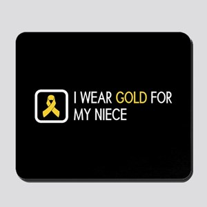 Childhood Cancer: Gold For My Niece Mousepad