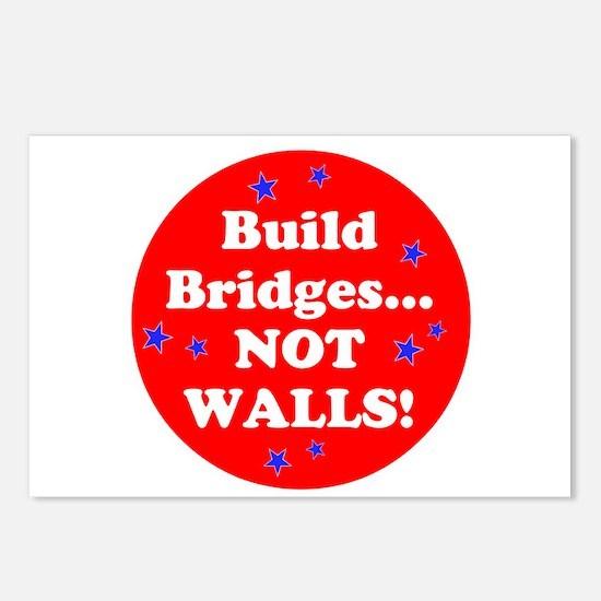 Build Bridges...Not Walls! Postcards (Package of 8