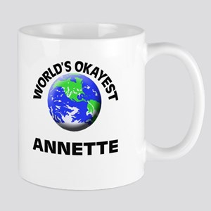 World's Okayest Annette Mugs