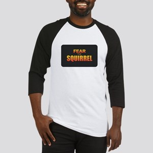 Fear the Squirrel Baseball Jersey