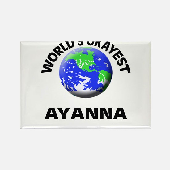 World's Okayest Ayanna Magnets