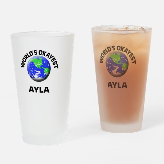 World's Okayest Ayla Drinking Glass