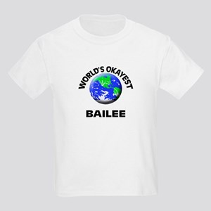World's Okayest Bailee T-Shirt