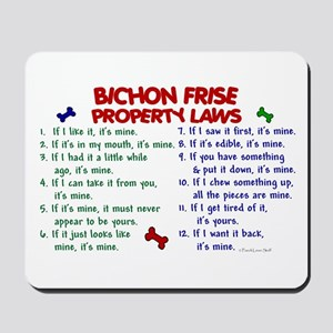 Bichon Frise Property Laws 2 Mousepad