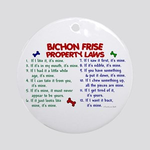 Bichon Frise Property Laws 2 Ornament (Round)