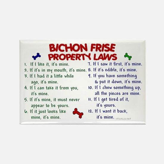 Bichon Frise Property Laws 2 Rectangle Magnet