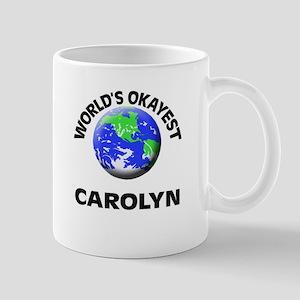 World's Okayest Carolyn Mugs