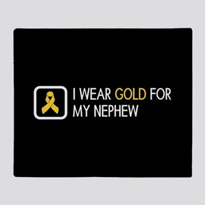 Childhood Cancer: Gold For My Nephew Throw Blanket