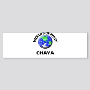 World's Okayest Chaya Bumper Sticker