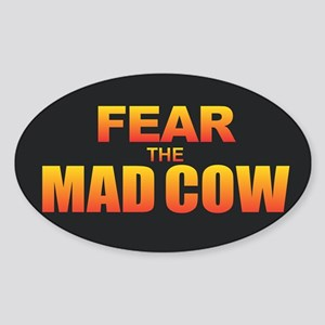 Fear the Mad Cow Sticker