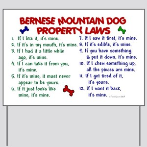 Bernese Mountain Dog Property Laws 2 Yard Sign