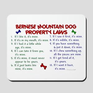 Bernese Mountain Dog Property Laws 2 Mousepad