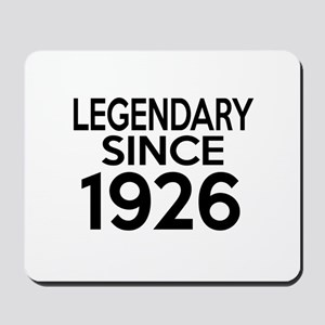 Legendary Since 1926 Mousepad