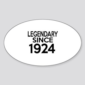 Legendary Since 1924 Sticker (Oval)