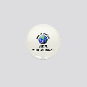 World's Greatest SOCIAL WORK ASSISTANT Mini Button
