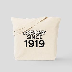 Legendary Since 1919 Tote Bag