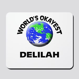 World's Okayest Delilah Mousepad