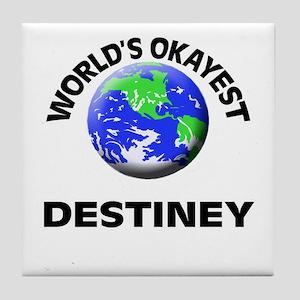 World's Okayest Destiney Tile Coaster