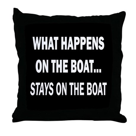 WHAT HAPPENS ON THE BOAT STAYS ON THE BOAT - PILW