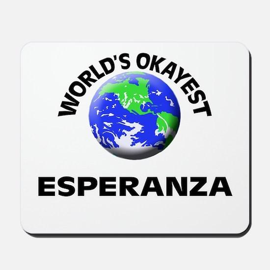 World's Okayest Esperanza Mousepad