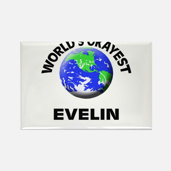 World's Okayest Evelin Magnets