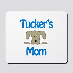 Tucker's Mom Mousepad