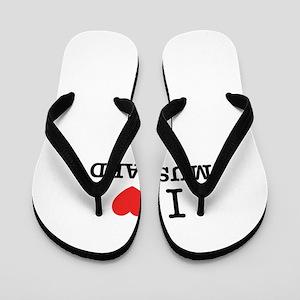 I Love MUSTARD Flip Flops