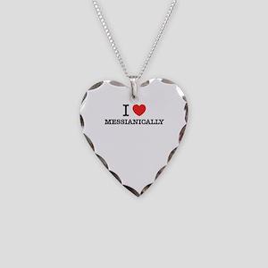 I Love MESSIANICALLY Necklace Heart Charm