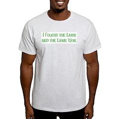 I Fought the Lawn Ash Grey T-Shirt