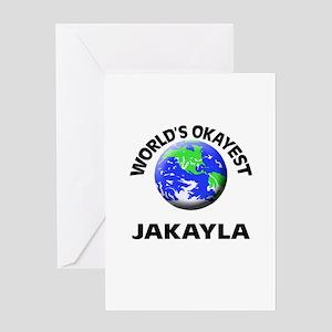 World's Okayest Jakayla Greeting Cards