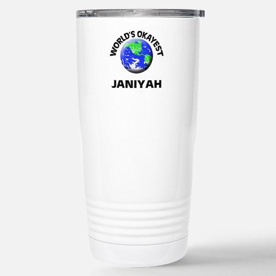 World's Okayest Janiyah Stainless Steel Travel Mug