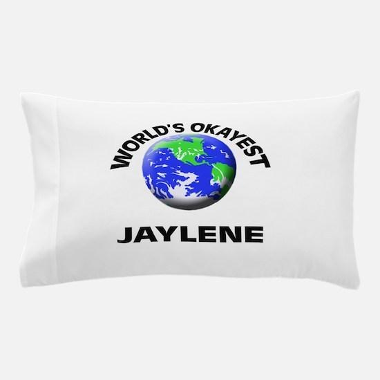 World's Okayest Jaylene Pillow Case