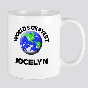 World's Okayest Jocelyn Mugs