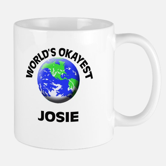 World's Okayest Josie Mugs