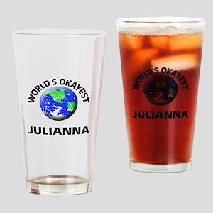 World's Okayest Julianna Drinking Glass