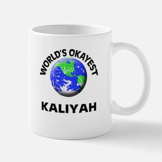 World's Okayest Kaliyah Mugs
